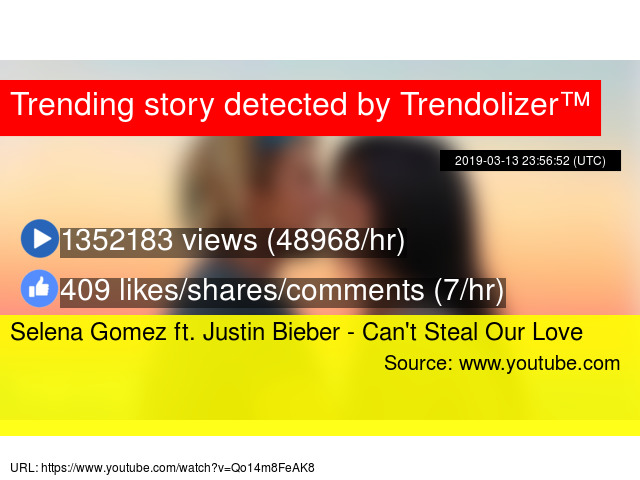 Selena Gomez Ft Justin Bieber Cant Steal Our Love